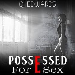 Possessed for Sex