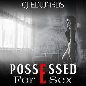 Possessed for Sex Audiobook