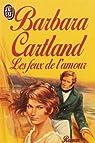 Les feux de l'amour par Cartland