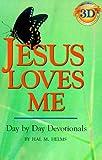 Jesus Loves Me, Hal M. Helms, 1557251851