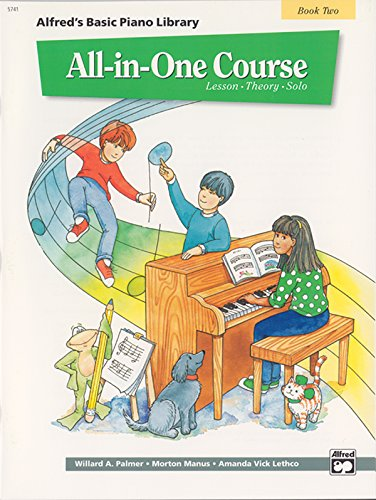 Alfred All In One Course (All-in-One Course for Children: Lesson, Theory, Solo, Book 2 (Alfred's Basic Piano Library))