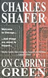 On Cabrini Green, Charles A. Shafer, 1902002148