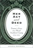 Her Act and Deed, Angela Boswell, 1585441287