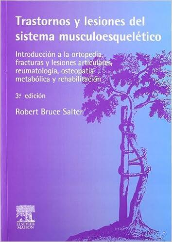 Trastornos y lesiones del sistema musculoesquelético: Robert Bruce ...