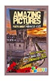 mexico pictures - Amazing Pictures and Facts About Mexico City: The Most Amazing Fact Book for Kids About Mexico City (Kid's U)