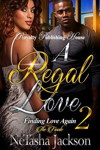 a-regal-love-2-finding-love-again