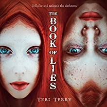The Book of Lies Audiobook by Teri Terry Narrated by Colleen Prendergast