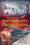 A complete investigation of the development and suppression of antigravity and field propulsion technologies • Reveals advanced aerospace technologies capable of controlling gravity that could revolutionize air travel and energy production • Reviews ...
