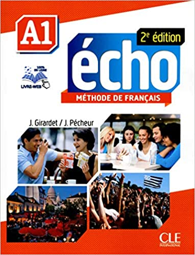 Amazon Com Echo Nouvelle Version Livre De L Eleve Dvd