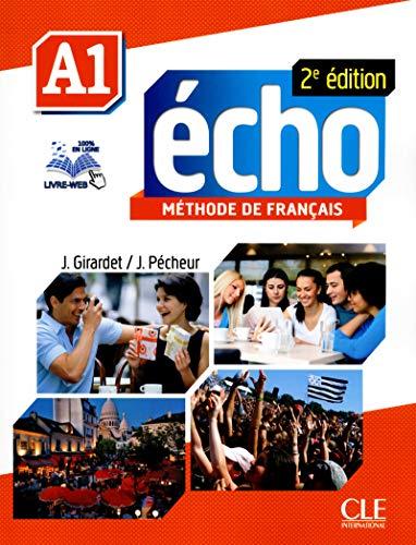 Echo (Nouvelle Version): Livre De L'eleve + Dvd-rom + Livre-web A1 2e Edition (French Edition) -
