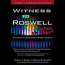 Witness to Roswell: Unmasking the Government's Biggest Cover-Up Audiobook by Thomas J. Carey, Donald R. Schmitt Narrated by Eric Michael Summerer
