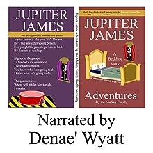 Jupiter James: Adventures, Volume 2 Audiobook by The Markey Family Narrated by Denae' Wyatt