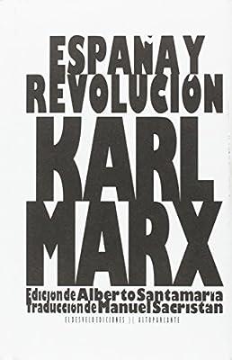 España y Revolución: 15 (Altoparlante): Amazon.es: Marx, Karl, Santamaría Fernández, Alberto, Fernández Rubio, Javier, Sacristán Luzón, Manuel: Libros