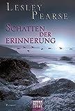 Schatten der Erinnerung: Roman
