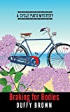 Braking for Bodies (A Cycle Path Mystery)