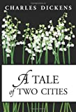 A Tale of Two Cities, Charles Dickens, 1448625025