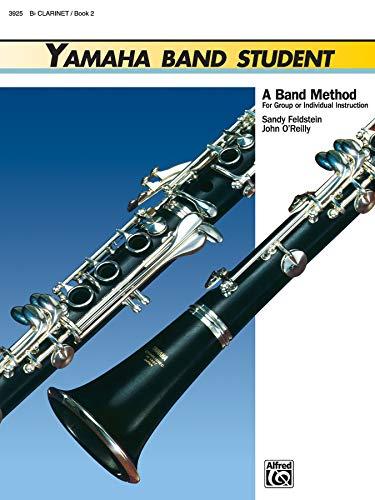 Yamaha Band - Yamaha Band Student, Book 2: B-Flat Clarinet (Yamaha Band Method)