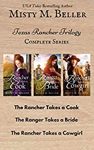 Texas Rancher Trilogy: Books 1 - 3: Texas Rancher Trilogy Box Set