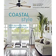 Coastal Style: Home decorating ideas inspired by seaside living
