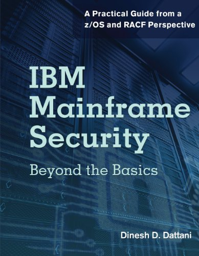 IBM Mainframe Security: Beyond the Basics-A Practical Guide from a z/OS and RACF Perspective (Ebl-Schweitzer)