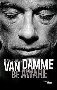 Ma biographie par Jean-Claude Van Damme