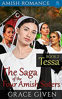 Tessa (The Saga of the Four Amish Sisters Book 2)