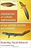 img - for Handbook of Larval Amphibians of the United States and Canada book / textbook / text book