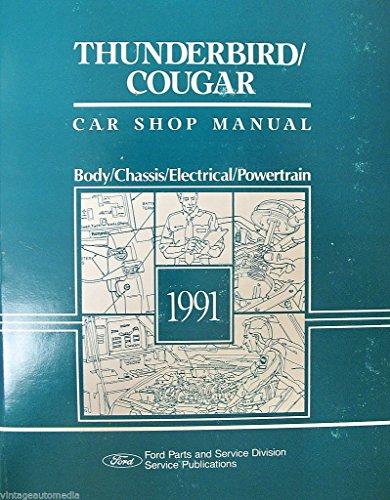 1991 Ford Thunderbird/Mercury Cougar Car Shop Manual ()