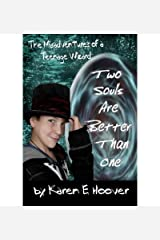 [ { TWO SOULS ARE BETTER THAN ONE: THE MISADVENTURES OF A TEENAGE WIZARD } ] by Hoover, Karen E (AUTHOR) Dec-04-2011 [ Paperback ]