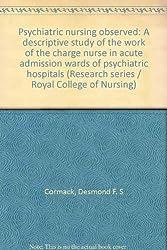 Psychiatric Nursing Observed