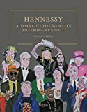 img - for Hennessy: A Toast to the World's Preeminent Spirit book / textbook / text book