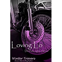 Loving Lo (Devil's Knights Series Book 1)