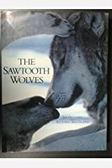 The Sawtooth Wolves Hardcover