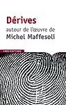 Dérives autour de l'oeuvre de Michel Maffesoli par Durand