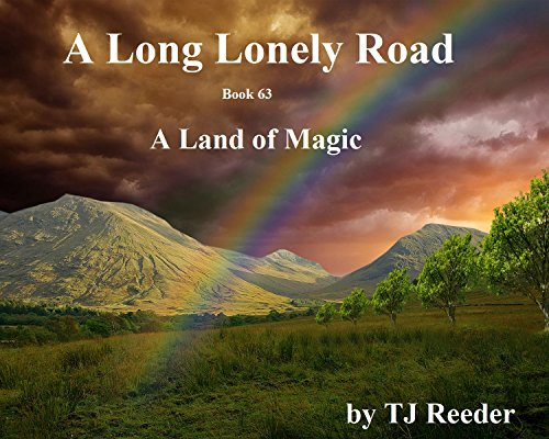 A Long lonely road, A Land of magic, book 63 by [Reeder, TJ ]