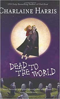 Dead to the World (Southern Vampire Mysteries, Book 4