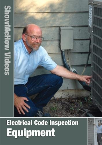 Electrical Code Inspection, Equipment Inspection
