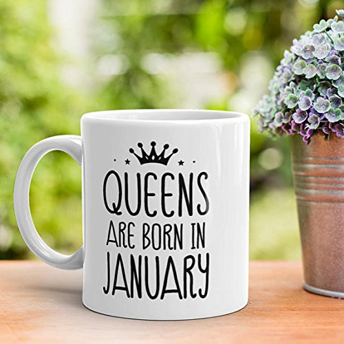 Queens Are Born In January Mug, January Birthday Gift For Wife, Girlfriend, Mom, Best Friend, Sister, Female Coworker, Work Bestie Gift, 11oz 15oz