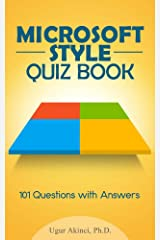 Microsoft Manual of Style for Technical Publications Quiz Book: 101 Questions with Answers to Test Your Knowledge of the Microsoft Manual of Style Kindle Edition