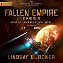 A Fallen Empire Omnibus: Books 1-3 Audiobook by Lindsay Buroker Narrated by Kate Reading