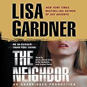 The Neighbor: A Detective D. D. Warren Novel | Lisa Gardner