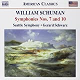 Schuman: Symphonies Nos. 7 and 10