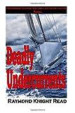 Deadly Undercurrents (Professor George Wellbelove Investigates)