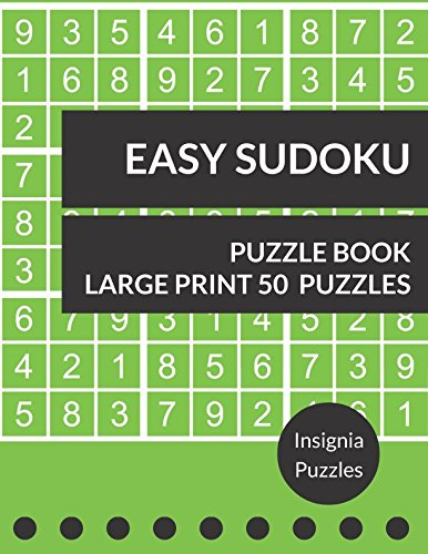 Easy Sudoku Puzzle Book 50 Large Print Puzzles: One Puzzle Per Page (People Pads Training)