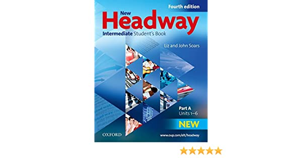 Amazon new headway intermediate b1 students book a amazon new headway intermediate b1 students book a students book a intermediate level 9780194768658 liz soars books fandeluxe Image collections