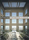 Daylighting Performance and Design, Second Edition