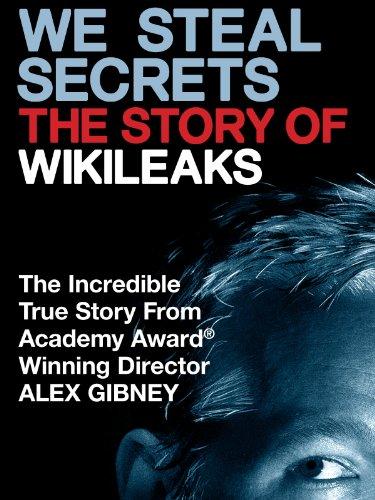 We Steal Secrets: The Story of WikiLeaks (2013) (Movie)