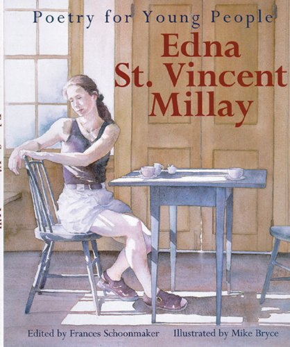 Poetry for Young People: Edna St. Vincent Millay (Poetry For Young People) - Book  of the Poetry for Young People