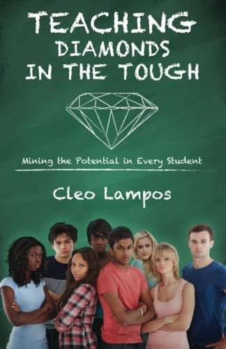 Read Online Diamonds in the TOUGH: Mining the Potential in Every Student ebook