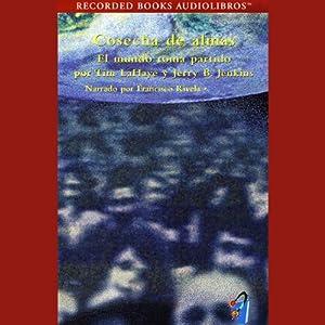 Cosecha de Almas [Soul Harvest] (Texto Completo) Audiobook